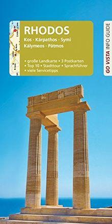 GO VISTA: Reiseführer Rhodos: Kos, Kárpathos, Symi, Kálymeos, Pátmos - Mit Faltkarte und 3 Postkarten