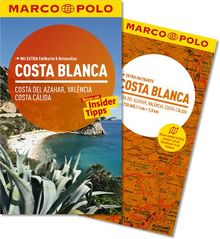 MARCO POLO Reiseführer Costa Blanca, Costa del Azahar, Valencia Costa Cálida: Reisen mit Insider Tipps. Mit Extra Faltkarte & Reiseatlas: Costa del Azahar, Valencia, Costa Calida
