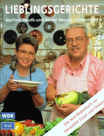 Lieblingsgerichte Das Wdr Begleitbuch Zur Servicezeit Essen Und