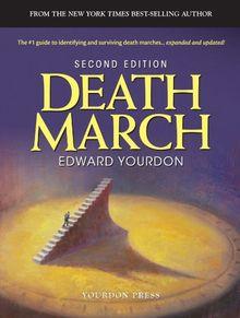 Death March (Yourdon Press Series)