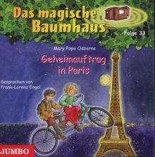 Das Magische Baumhaus 33/Geheimauftrag in Paris