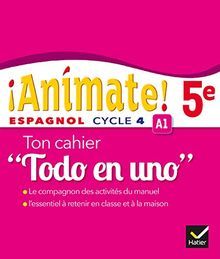 """Espagnol 5e Cycle 4 Animate! : Mon cahier """"Todo en uno"""""""