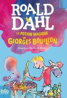 La Potion Magique De Georges Bouillon (Folio Junior)