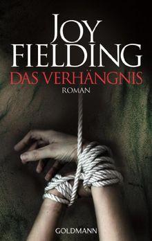 Das Verhängnis: Roman