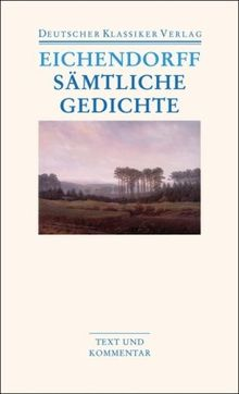Sämtliche Gedichte. Text und Kommentar