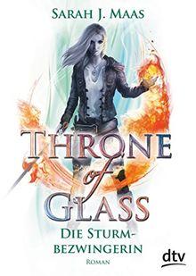 Throne of Glass 5 – Die Sturmbezwingerin: Roman