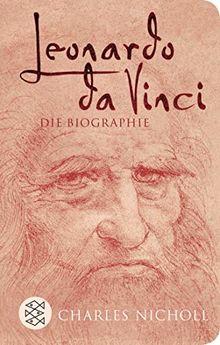 Leonardo da Vinci: Die Biographie (Fischer Taschenbibliothek)