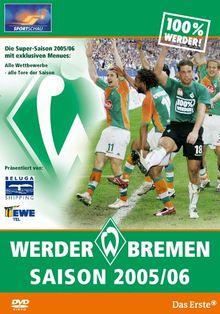Bundesliga-Highlights: Werder Bremen - Die Saison 2005/06