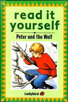 Peter and the Wolf (Read it Yourself - Level 5)