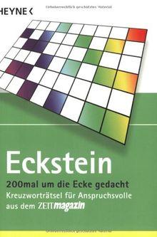 200mal um die Ecke gedacht: Kreuzworträtsel für Anspruchsvolle aus dem ZEITmagazin