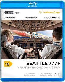 PilotsEYE.tv   SEATTLE   B777-200F  :  Blu-ray Disc®  :  Lufthansa Cargo   A Plane's birth - Coming down to Earth   Bonus: Factory visit & Dreamlifter
