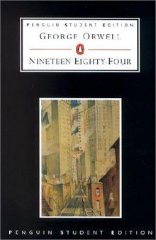 Nineteen Eighty-four: Penguin (Penguin Student editions)