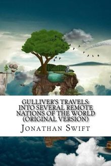 Gulliver's Travels: Into Several Remote Nations of the World (Original Version)