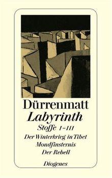 Labyrinth. Stoffe 1 - 3: Der Winterkrieg in Tibet / Mondfinsternis / Der Rebell
