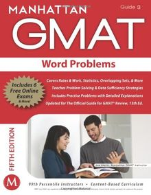 Word Problems GMAT Strategy Guide, 5th Edition (Manhattan GMAT Preparation Guide: Word Problems)