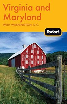 Fodor's Virginia and Maryland: with Washington, D.C. (Travel Guide, Band 11)