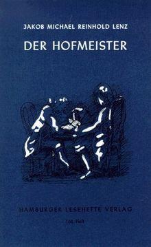 Der Hofmeister oder Vorteile der Privaterziehung: Eine Komödie