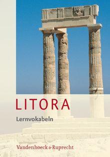 Litora Lernvokabeln - Lehrgang für den spät beginnenden Lateinunterricht