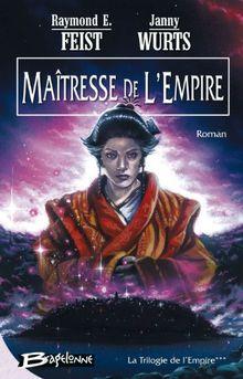 Krondor - La Trilogie de l'Empire, tome 3 : Maîtresse de l'Empire