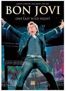 Bon Jovi - One Last Wild Night