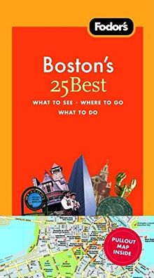 Fodor's Boston's 25 Best, 5th Edition (Full-color Travel Guide, Band 5)