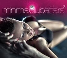 Minimal Club Affairs Vol.3