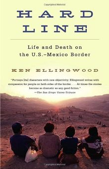Hard Line: Life and Death on the US-Mexico Border (Vintage)