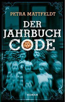 Der Jahrbuchcode: Roman