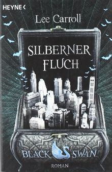 Black Swan - Silberner Fluch: Roman