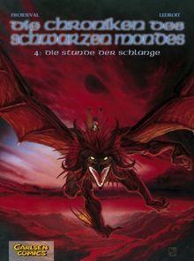 Die Chroniken des schwarzen Mondes - Softcover-Ausgabe: Chroniken des schwarzen Mondes, Bd.4, Die Stunde der Schlange