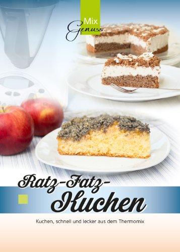 Ratz Fatz Kuchen Kuchen Schnell Und Lecker Aus Dem Thermomix Von