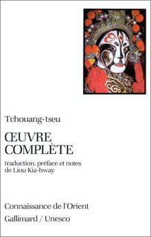 L'oeuvre complète de Tchouang-tseu (Conn Orient 2)