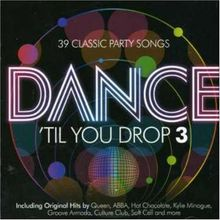 Dance'til You Drop 3