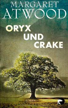 Oryx und Crake: Roman