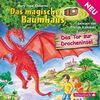 Das Tor zur Dracheninsel: 1 CD (Das magische Baumhaus, Band 53)