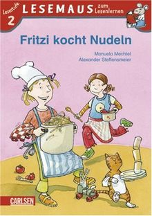 LESEMAUS zum Lesenlernen Stufe 2, Band 406: Fritzi kocht Nudeln: Lesestufe 2