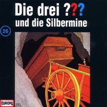 Die drei Fragezeichen - Folge 26: und die Silbermine