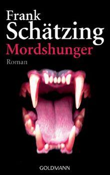 Mordshunger: Roman