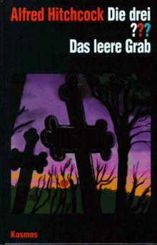 Die drei Fragezeichen und . . ., Das leere Grab
