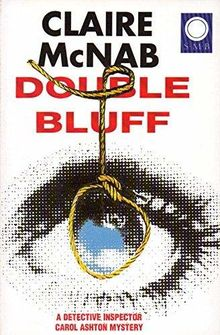 Double Bluff: A Detective Inspector Carol Ashton Mystery