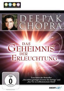 Deepak Chopra - Das Geheimnis der Erleuchtung