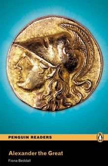 Alexander the Great: Penguin Readers: Level 4