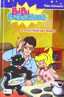 Bibi Blocksberg, Band 09: 3 x schwarzer Kater: BD 9