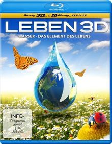 Leben 3D - Wasser - Das Element des Lebens (inkl. 2D-Version) [3D Blu-ray]