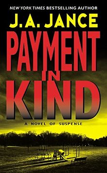 Payment in Kind (J. P. Beaumont Novel, Band 9)