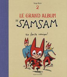 Le grand album de Samsam, Tome 2 : Une famille cosmique !
