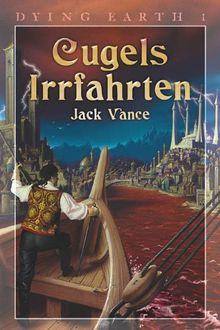 Dying Earth 1. Cugels Irrfahrten von Jack Vance