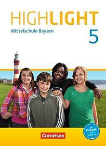 Highlight - Mittelschule Bayern / 5. Jahrgangsstufe - Schülerbuch: Festeinband