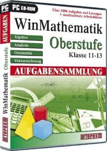 WinMathematik Aufgabensammlung: Oberstufe - Klasse 11-13