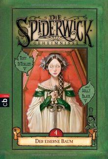 Die Spiderwick Geheimnisse - Der eiserne Baum: Band 4